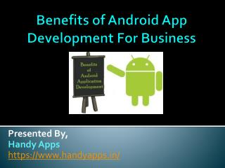 Benefits of android app development for business
