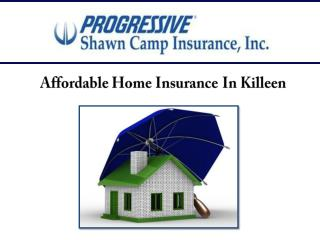 Affordable Home Insurance In Killeen