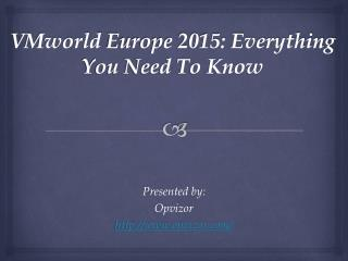 VMworld Europe 2015: Everything You Need To Know