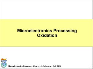 Microelectronics Processing   Oxidation