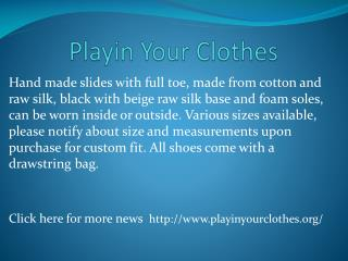 www.playinyourclothes.org