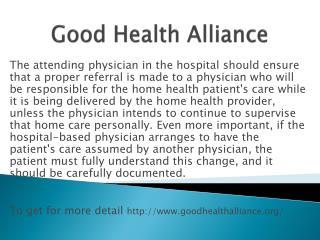 www.goodhealthalliance.org