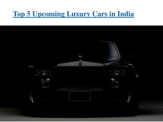 Best Upcoming Luxury Cars in India