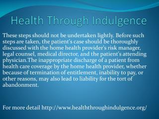 www.healththroughindulgence.org