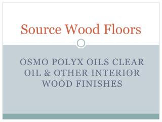 Buy Online Osmo Polyx Oils & Wood Flooring - Uk