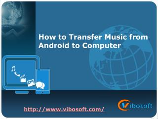 Transfer music from android to computer