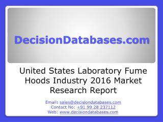 Laboratory Fume Hoods Industry Industry 2016 : United States Market Outlook