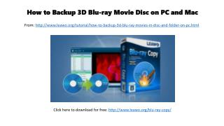 How to backup 3 d blu ray movie disc on pc and mac