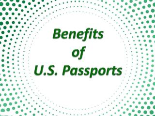 Benefits of U.S. Passports