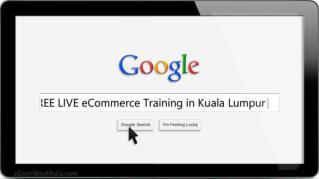 FREE LIVE eCommerce Training in KualaLumpur