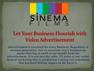 Let Your Business Flourish with Video Advertisement