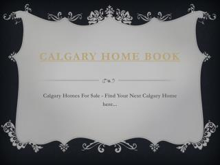 Houses For Sale In Calgary