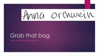 Grab that bag