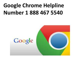 Google Chrome Helpline Number 1 844 449 0445