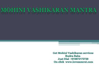 Strong Mohini Vashikaran Mantra Of  Love