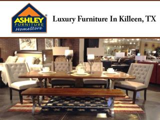 Luxury Furniture In Killeen, TX