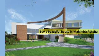 Buy a beautiful house in Mahindra Ashvita