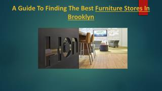 A Guide To Finding The Best Furniture Stores In Brooklyn