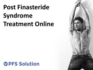 Post Finasteride Syndrome Treatment Online