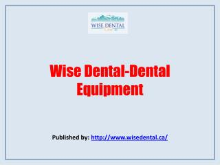 Wise Dental-Dental Equipment