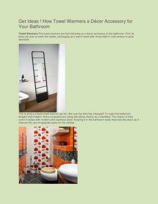 Get Ideas ! How Towel Warmers a Décor Accessory for Your Bathroom