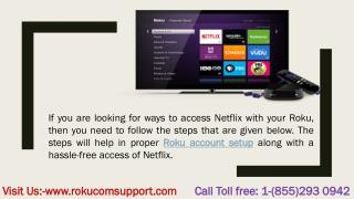 Roku link code activation  -call for toll free number 1-855-293-0942