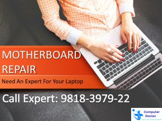 Computer/Laptop Motherboard Repairing Charges Delhi Rs.300