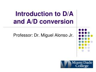 Introduction to D/A and A/D conversion