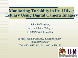 Monitoring Turbidity in Prai River Estuary Using Digital Camera Imagery