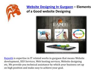 Website designing in gurgaon – elements of a good website designing