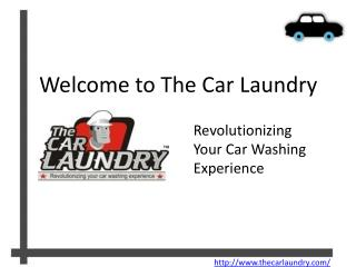 The Car Laundry - Revolutionizing Car Wash Experience