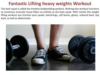 Fantastic Lifting heavy weights Workout