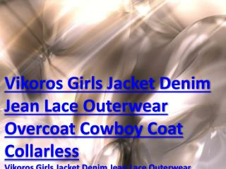 Vikoros Girls Jacket Denim Jean Lace Outerwear Overcoat Cowboy Coat Collarless