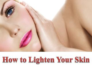 Advanced Dermatology Reviews - How to Lighten Your Skin