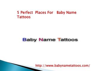 5 Perfect Places   For   Baby Name Tattoos
