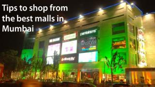 Tips to shop from the best malls in Mumbai