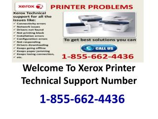 Dial 1-855-662-4436#@Xerox printer tech support phone number