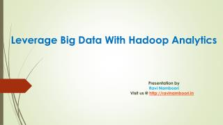 Hadoop Analytics Tools that extracts real value from Big data