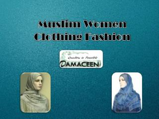 Muslim Women Clothing Fashion