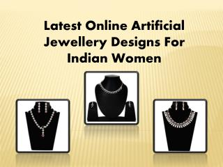 Latest Online Artificial Jewellery Designs For Indian Women
