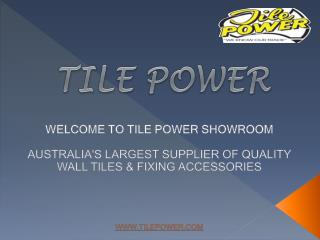 Wall Tiles - Tile Power