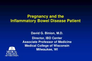 Pregnancy and the  Inflammatory Bowel Disease Patient