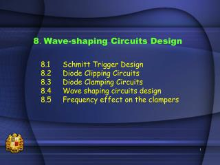 8 .  Wave-shaping Circuits Design