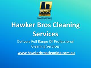 Hawker Bros Cleaning Services Canberra