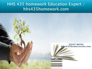 HHS 435 homework Education Expert - hhs435homework.com