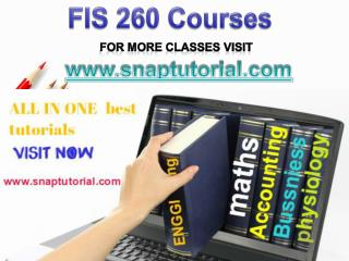 FIS 260 Academic Success/snaptutorial