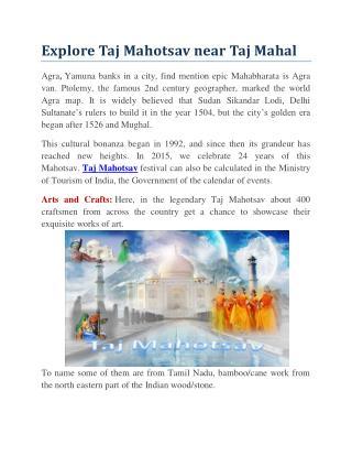 Explore Taj Mahotsav Near Taj Mahal