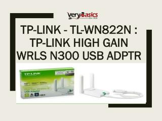 TP-LINK - TL-WN822N TP-Link High Gain Wrls N300 USB Adptr