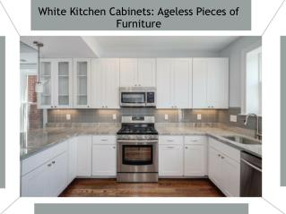 White Kitchen Cabinets- Ageless Pieces of Furniture