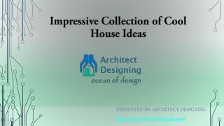 Cool home ideas for your house